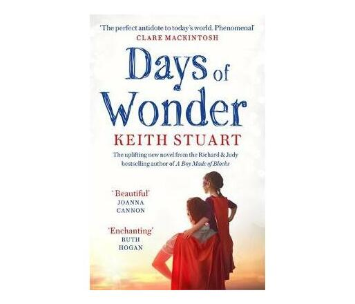 Days of Wonder : From the Richard & Judy Book Club bestselling author of A Boy Made of Blocks