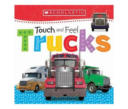 Touch and Feel Trucks (Scholastic Early Learners)