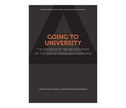 Going to University : The Influence of Higher Education on the Lives of ?Young South Africans