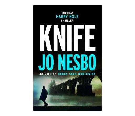 Knife : (Harry Hole 12)