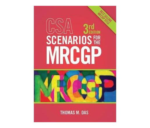 CSA Scenarios for the MRCGP, third edition : Frameworks for Clinical Consultations