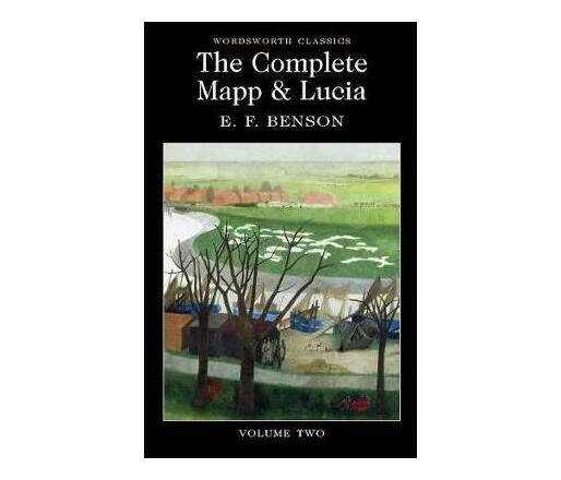 The The Complete Mapp and Lucia: The Complete Mapp & Lucia Mapp and Lucia, Lucia's Progress, Trouble for Lucia Volume 2