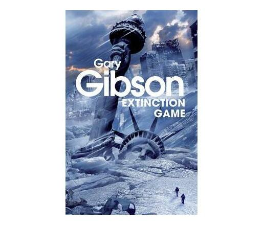 Extinction Game : The Apocalypse Duology: Book One
