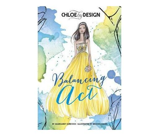 Chloe by Design: Balancing Act