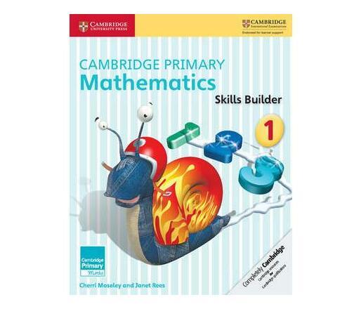 Cambridge Primary Mathematics Skills Builder 1