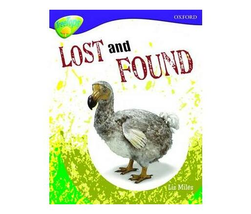 Oxford Reading Tree: Level 11A: TreeTops More Non-Fiction: Lost and Found