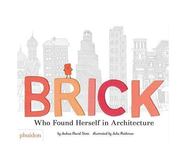 Brick : Who Found Herself in Architecture