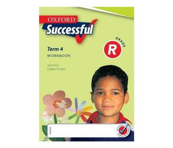 Oxford successful: Term 4: Gr R: Workbook (Paperback / softback)