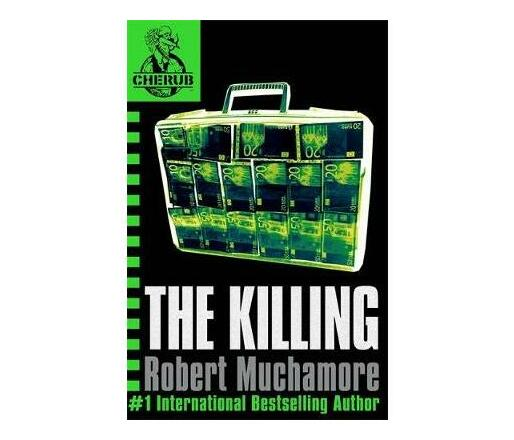 CHERUB: The Killing : Book 4