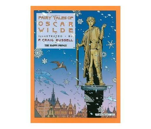 The Fairy Tales Of Oscar Wilde : Volume 5: The Happy Prince