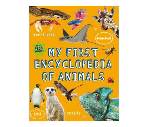 My First Encyclopedia of Animals