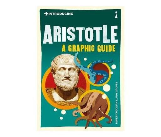 Introducing Aristotle : A Graphic Guide