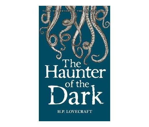 The Haunter of the Dark : Collected Short Stories Volume Three