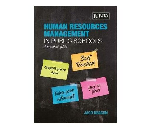 Human Resources Management in Public Schools : A Practical Guide