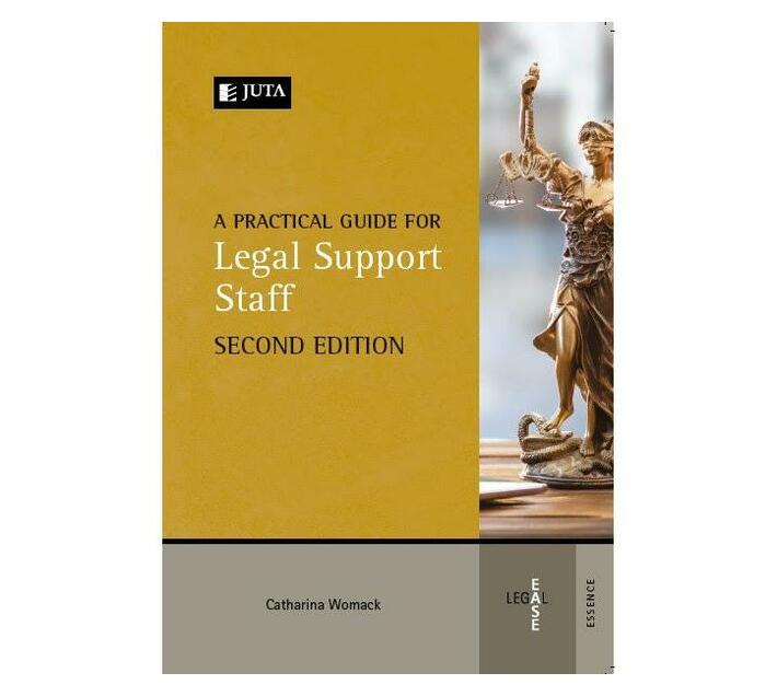 A Practical Guide for Legal Support Staff