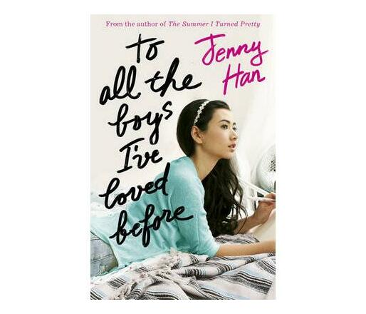 To All the Boys I`ve Loved Before