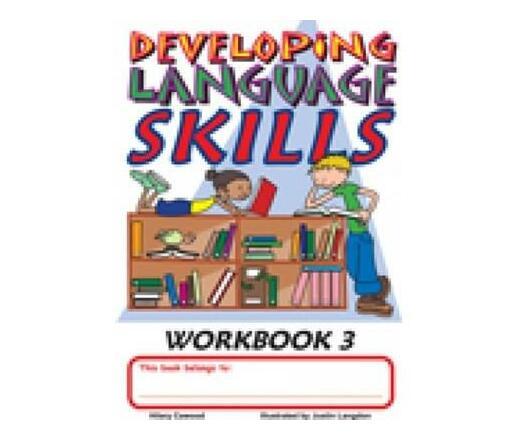Developing Language Skills : Workbook 3 : Grade 3