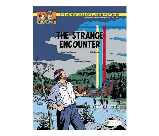 The The Adventures of Blake and Mortimer: The Strange Encounter The Strange Encounter v. 5