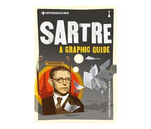 Introducing Sartre : A Graphic Guide