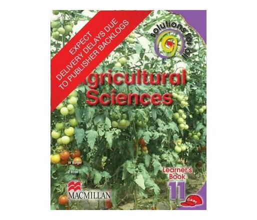 Solutions for all agricultural sciences: Gr 11: Learner's book