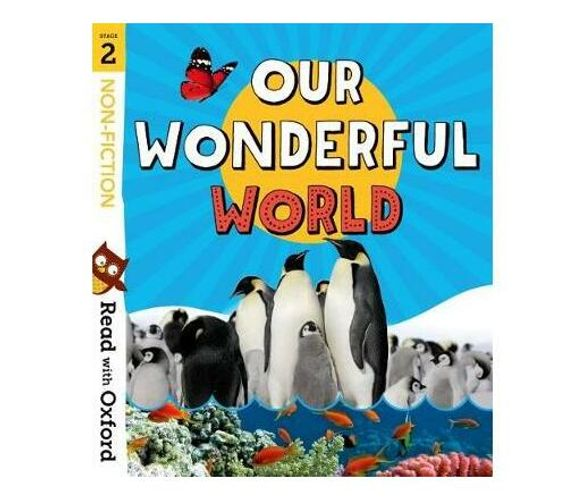 Read with Oxford: Stage 2: Non-fiction: Our Wonderful World (Paperback / softback)