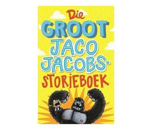 Die groot Jaco Jacobs storieboek : 5 in 1