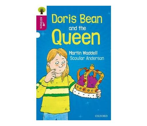 Oxford Reading Tree All Stars: Oxford Level 10 Doris Bean and the Queen : Level 10