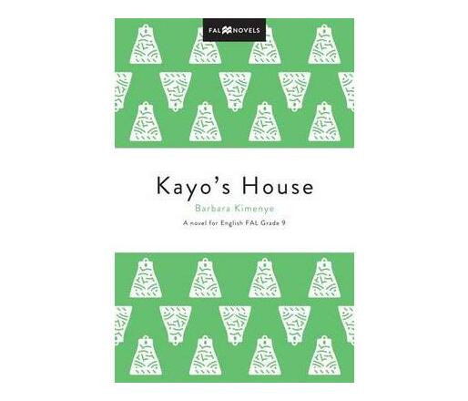 Kayo's house (CAPS): Grade 9 : English first additional language