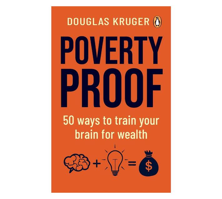 Poverty Proof : 50 Ways to Train your Brain for Wealth