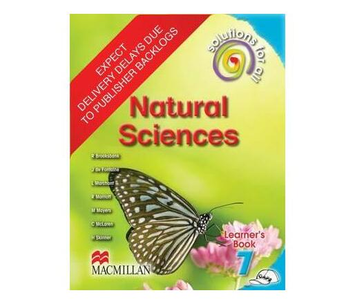 Solutions for all natural sciences: Gr 7: Learner's book