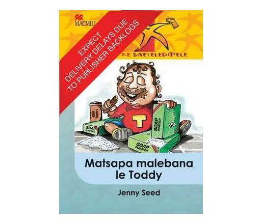 Matsapa malebana le Toddy: Gr 5 : Home language