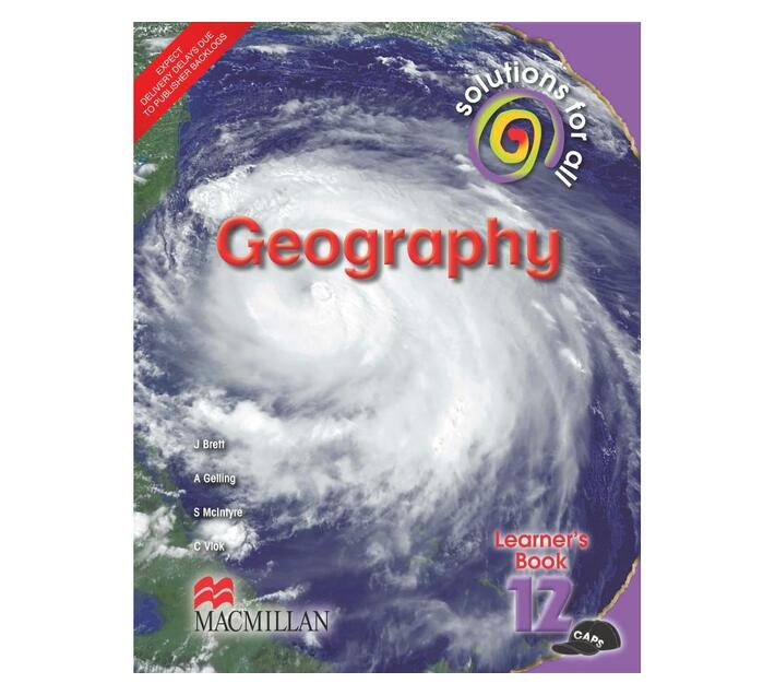 Solutions for all geography : Gr 12: Learner's book