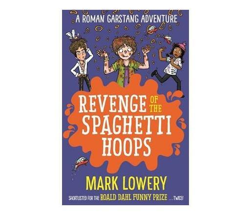 Revenge of the Spaghetti Hoops