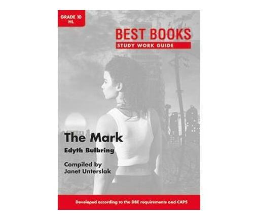 Study Work Guide: The Mark : Grade 10
