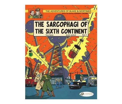 The Adventures of Blake and Mortimer: The Sarcophagi of the Sixth Continent, Part 1 v. 9