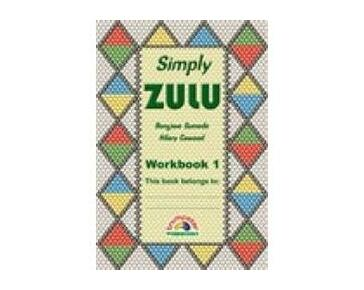 Simply Zulu : Workbook 1 : Grade 3