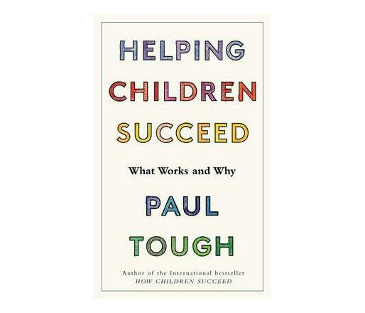 Helping Children Succeed : What Works and Why