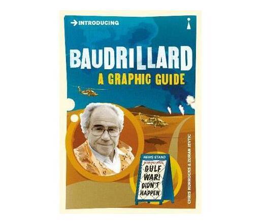 Introducing Baudrillard : A Graphic Guide