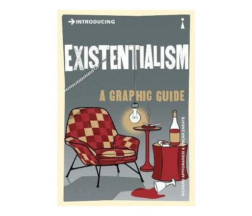 Introducing Existentialism : A Graphic Guide