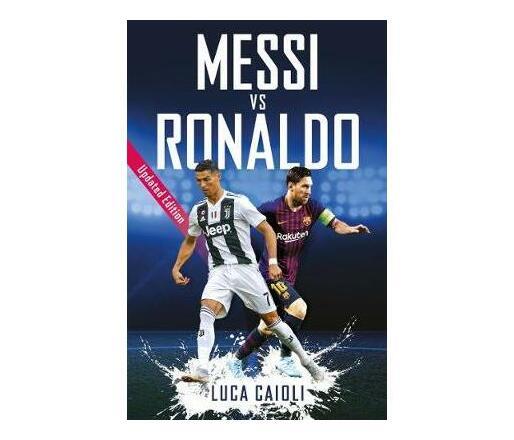 Messi vs Ronaldo : Updated Edition