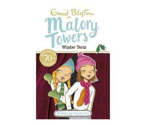 Malory Towers: Winter Term : Book 9