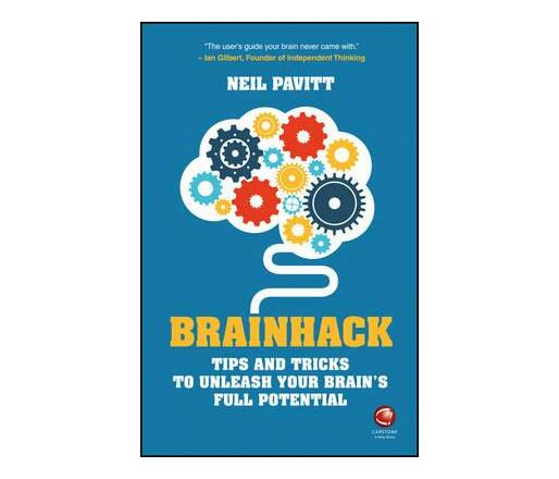 Brainhack : Tips and Tricks to Unleash Your Brain's Full Potential