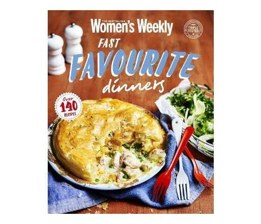 Fast Favourite Dinners