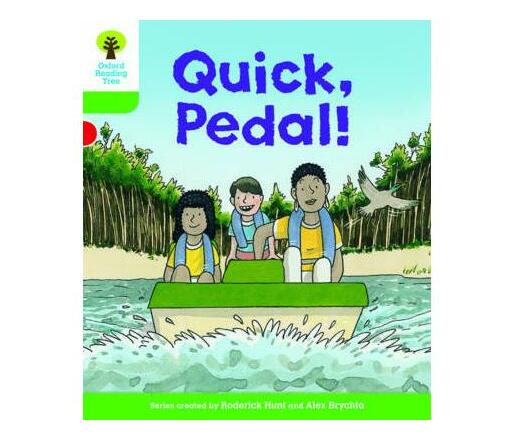 Oxford Reading Tree Biff, Chip and Kipper Stories Decode and Develop: Level 2: Quick, Pedal!