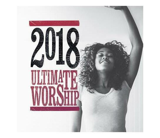 Ultimate Worship 2018 (CD)