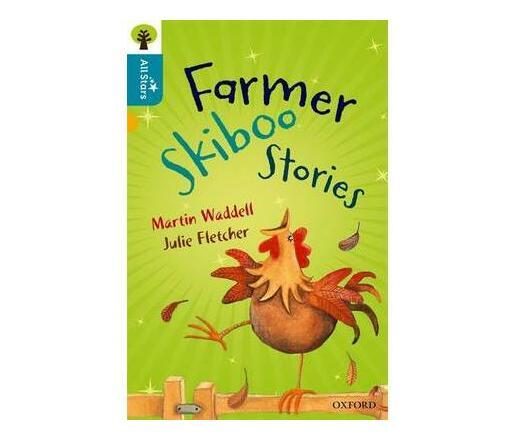 Oxford Reading Tree All Stars: Oxford Level 9 Farmer Skiboo Stories : Level 9