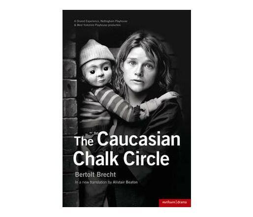 """The Caucasian Chalk Circle"""