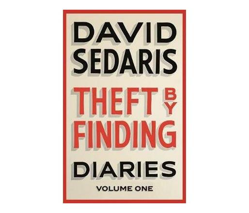 Theft by Finding : Diaries: Volume One