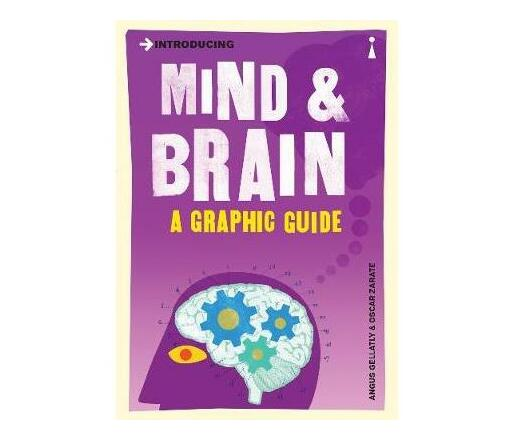Introducing Mind and Brain : A Graphic Guide