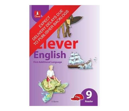 Clever English: Gr 9: Core Reader : First Additional Language